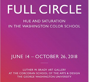 News: One More Month to See Ann Purcell's painting 'Harting' in Full Circle | Hue and Saturation in the Washington Color School , October  5, 2018 - Corcoran School of the Arts & Design