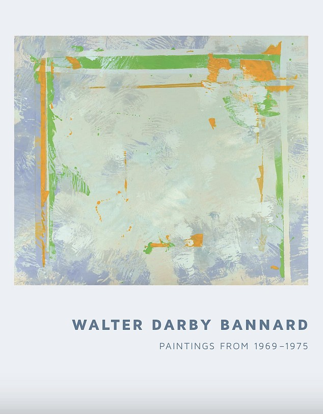 Walter Darby Bannard: Paintings from 1969 to 1975 | Exhibition Catalogue Now Available