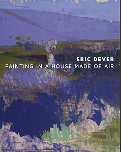 News: Eric Dever: Painting in a House Made of Air | Exhibition Catalogue Now Available, January  4, 2019 - Berry Campbell