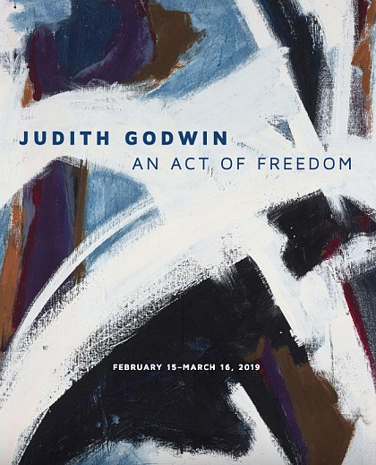 News: Judith Godwin: An Act of Freedom | Exhibition Catalogue Now Available, February 20, 2019 - Berry Campbell